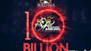 Rudebwoy Ranking - 10 Billion (Prod By CaskeysOnit)